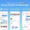 Gruplar İçin Şarkı Listeleri Artık Messenger'da