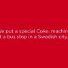 Coca Cola İsveç'e 'Yaz' Getirdi